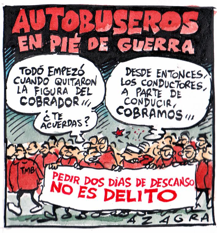 El dibuixant i company Carlos Azagra tambè a volgut demostrar la seva solidaritat amb els/les companys/es d'autobusos